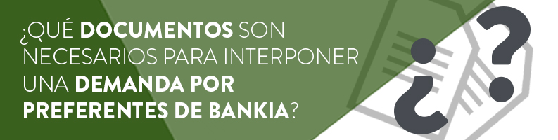 Documentación para la demanda de Preferentes Bankia