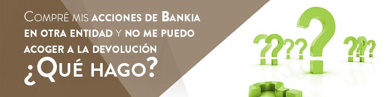 Compré acciones de Bankia en otra entidad
