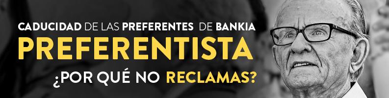 Caducidad de las Preferentes de Bankia