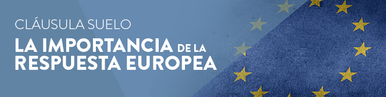 Tribunal Europeo cláusulas suelo