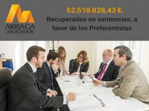 En Arriaga Asociados ya hemos recuperado mas de 52 millones y medio para los afectados por preferentes FUENTE arriagaasociados.com
