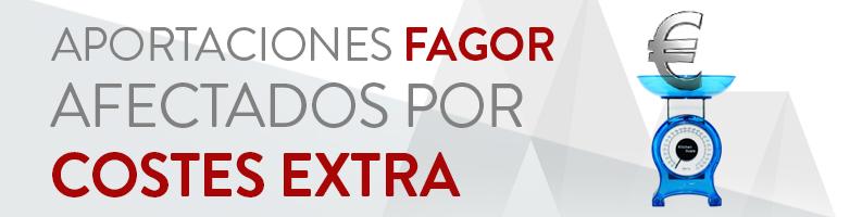 Aportaciones Fagor: costes extra