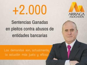 Arriaga Asociados es el unico despacho en espana que ha ganado mas de 2000 sentencias de preferentes y subordinadas FUENTE arriagaasociados.com