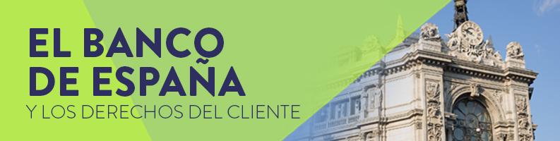 Derechos del cliente del Banco de España
