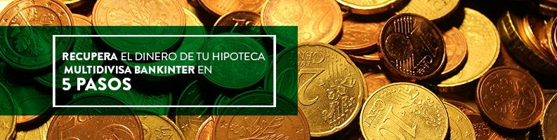 Hipoteca multidivisa de Bankinter: reclamar