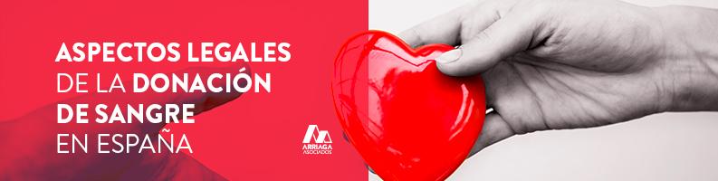 Aspectos legales de la Donación de Sangre en España